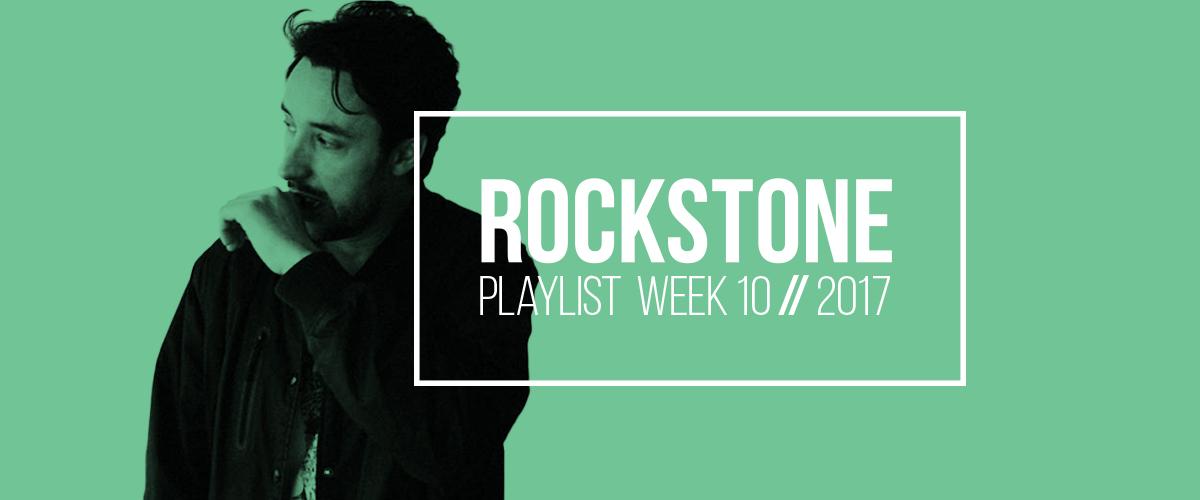 10'17 - Rockstone Playlist