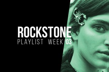 03'18 - Rockstone Playlist
