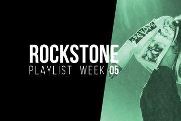 05 '18 - Rockstone Playlist